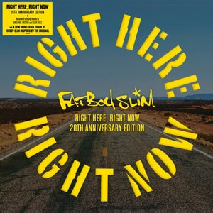 Fatboy Slim – Right Here, Right Now – Remixes