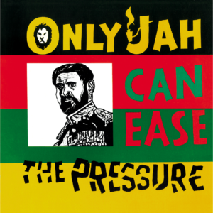 Earl Zero – Only Jah Can Ease The Pressure