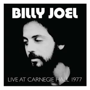 Billy Joel – Live at Carnegie Hall 1977