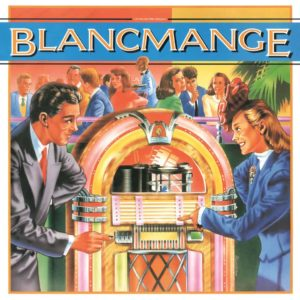 Blancmange – Living On The Ceiling