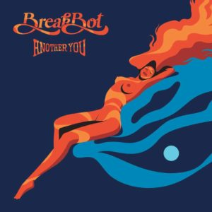 Breakbot – Another You