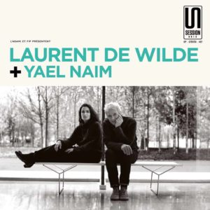 Laurent de Wilde + Yael Naim – Session Unik