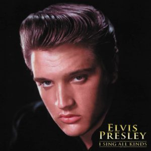 Elvis Presley – I Sing All Kinds