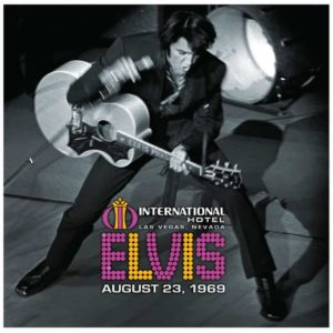 Elvis Presley – Live at the International Hotel, Las Vegas, NV August 23, 1969