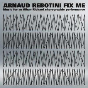 Arnaud Rebotini – Fix Me
