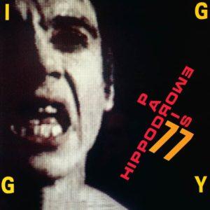 Iggy Pop – Hippodrome '77