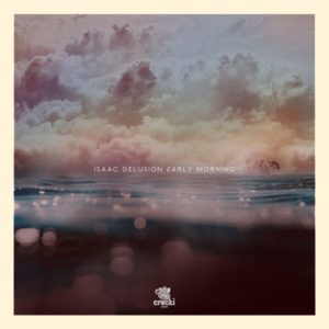 Isaac Delusion – Midnight Sun / Early Morning