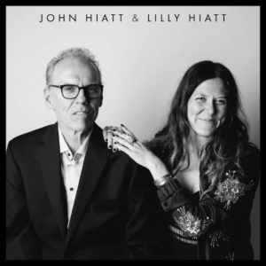 John Hiatt & Lilly Hiatt – You Must Go / All Kinds Of People