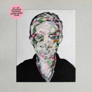 Jay-Jay Johanson – Fever