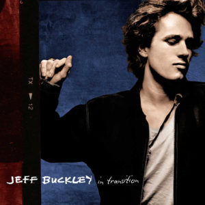 Jeff Buckley – In Transition