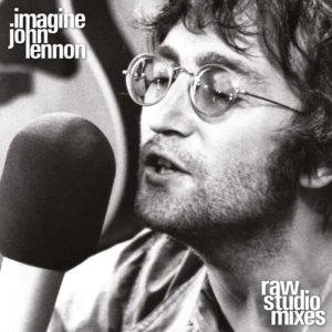 John Lennon – John Lennon's Imagine (Raw Studio Mixes)