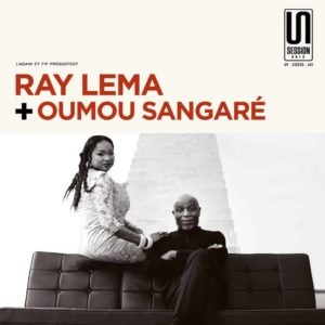 Ray Lema + Oumou Sangaré – Session Unik