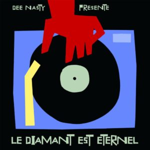 Various Artists – Dee Nasty présente Le Diamant Est Eternel