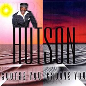Lee Hutson – Soothe You Groove You