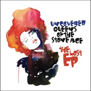 Olivier Libaux – Uncovered Queens Of The Stone Age – The Lost EP