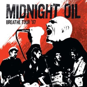 Midnight Oil – Breathe Tour '97