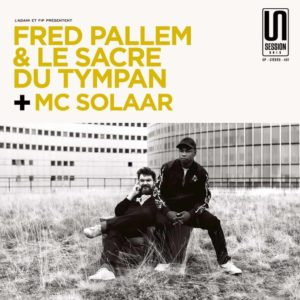 Fred Pallem & Le Sacre du Tympan + MC Solaar – Session Unik