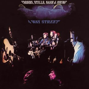 Crosby, Stills, Nash & Young – 4 Way Street (Expanded Edition)