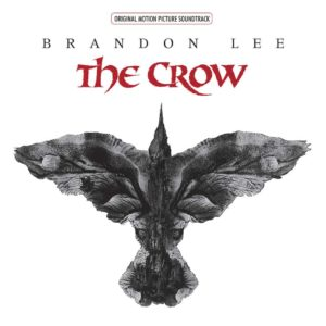 BOF – The Crow : Original Motion Picture Soundtrack