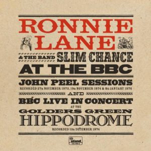Ronnie Lane And Slim Chance – At The BBC (Peel Session 70's)