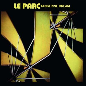 Tangerine Dream – Le Parc
