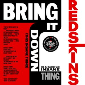 The Redskins – Bring It Down! (This Insane Thing)
