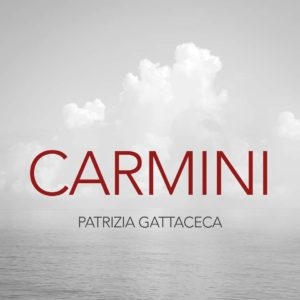 Patrizia Gattaceca – Carmini