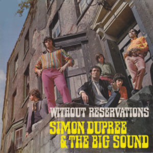 Simon Dupree & The  Big Sound – Without reservations
