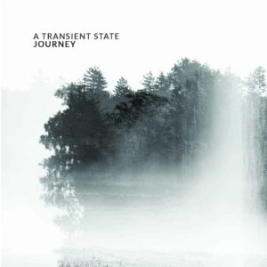 A Transient State – Journey