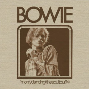 David Bowie – I'm Only Dancing (The Soul Tour 74)