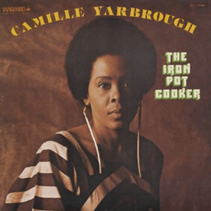 Camille Yarbrough – The Iron Pot Cooker