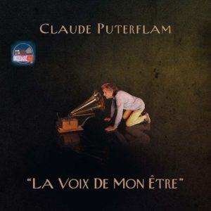 Claude Puterflam – La Voix De Mon Etre