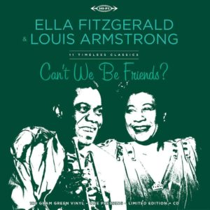 Ella Fitzgerald & Louis Armstrong – Can't We Be Friends?