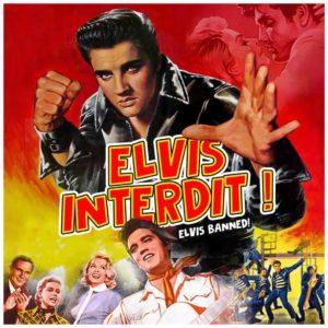 Elvis Presley – Elvis Interdit ! (Evils Banned)