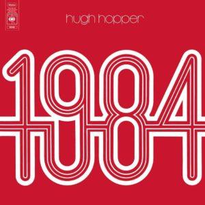 Hugh Hopper – 1984
