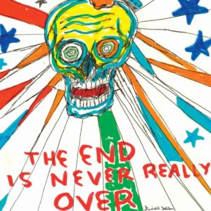 Daniel Johnston – The end is never really over