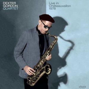 Dexter Gordon – Dexter Gordon Quartet / Live in Châteauvallon 1978