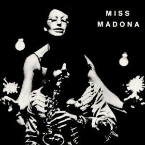 Le Théâtre Du Chêne Noir – Miss Madona