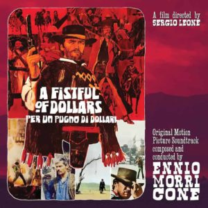 Ennio Morricone – A Fistful Of Dollars
