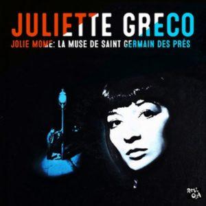 JULIETTE GRECO – JOLI MOME / LA MUSE DE ST GERMAIN DES PRÉS