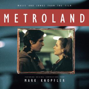 Mark Knopfler – Metroland