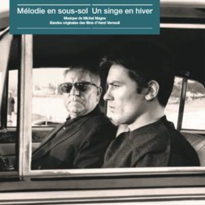 Soundtrack Michel Magne – Mélodie en sous-sol / Un singe en hiver