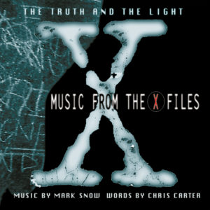 Mark Snow – The Truth And The Light : Music From The X-Files
