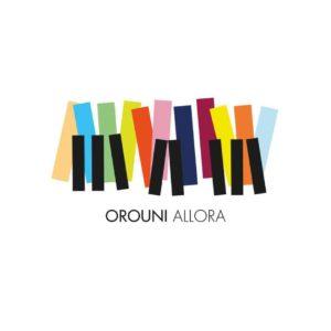 Orouni – Allora