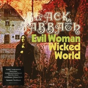 Black Sabbath – Evil Woman, Don't Play Your Games With Me / Wicked World / Paranoid / The Wizard