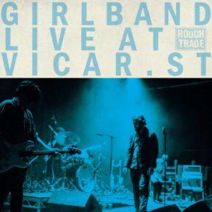 Girl Band – Live at Vicar Street