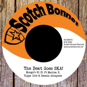 Mungo's Hi Fi ft. Marina P, Tippa Irie & Dennis Alcapone – The Beat Goes SKA!