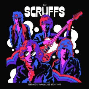 The Scruffs – Teenage Tragedies 1974-1979