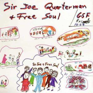 Sir Joe Quarterman and Free Soul – Sir Joe Quarterman and Free Soul