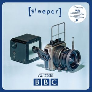 SLEEPER – AT THE BBC